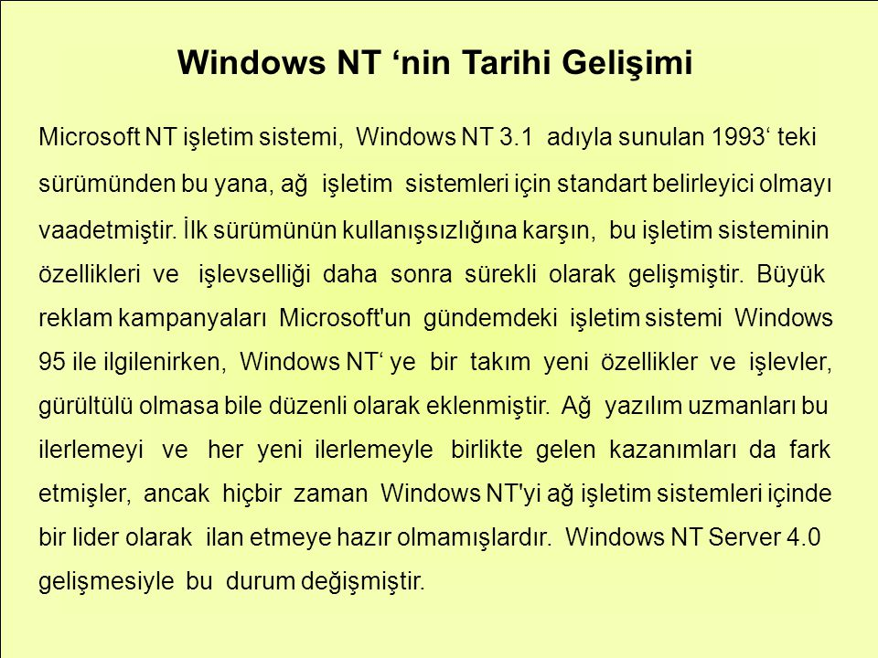 Windows NT 'nin Tarihi Gelişimi