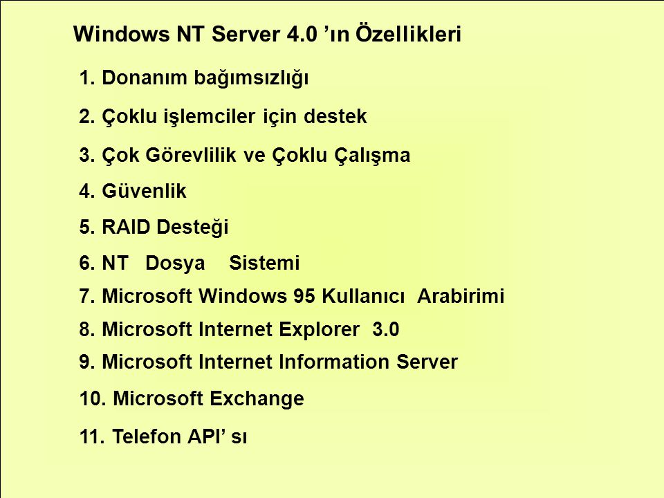 Windows NT Server 4.0 'ın Özellikleri