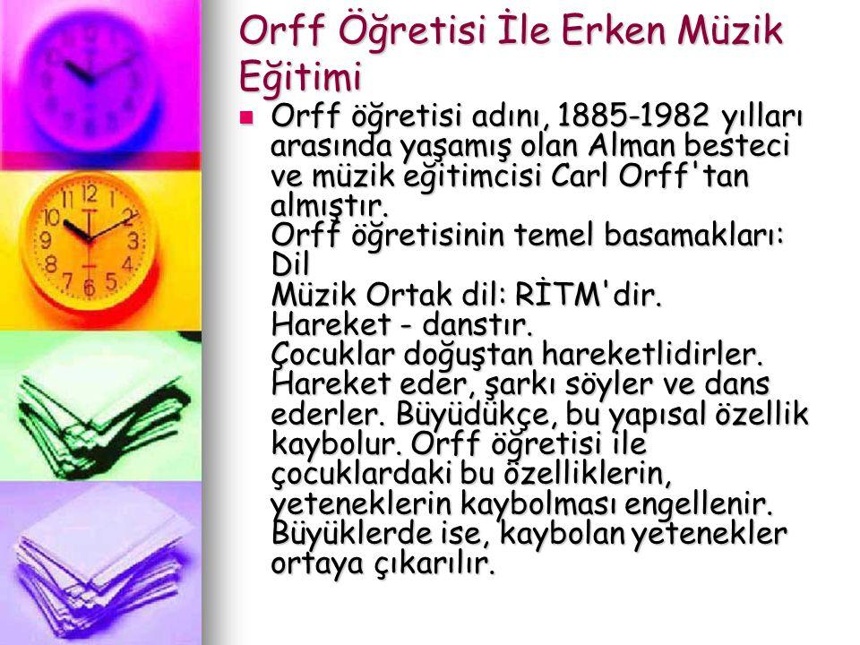 Orff Öğretisi İle Erken Müzik Eğitimi