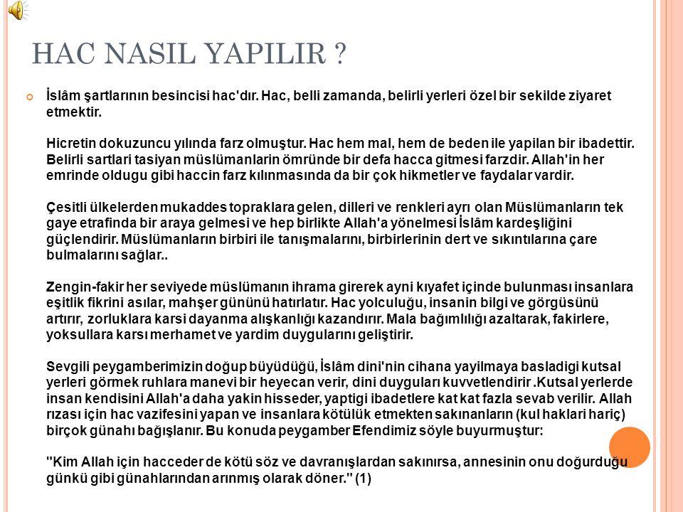 HAC NASIL YAPILIR