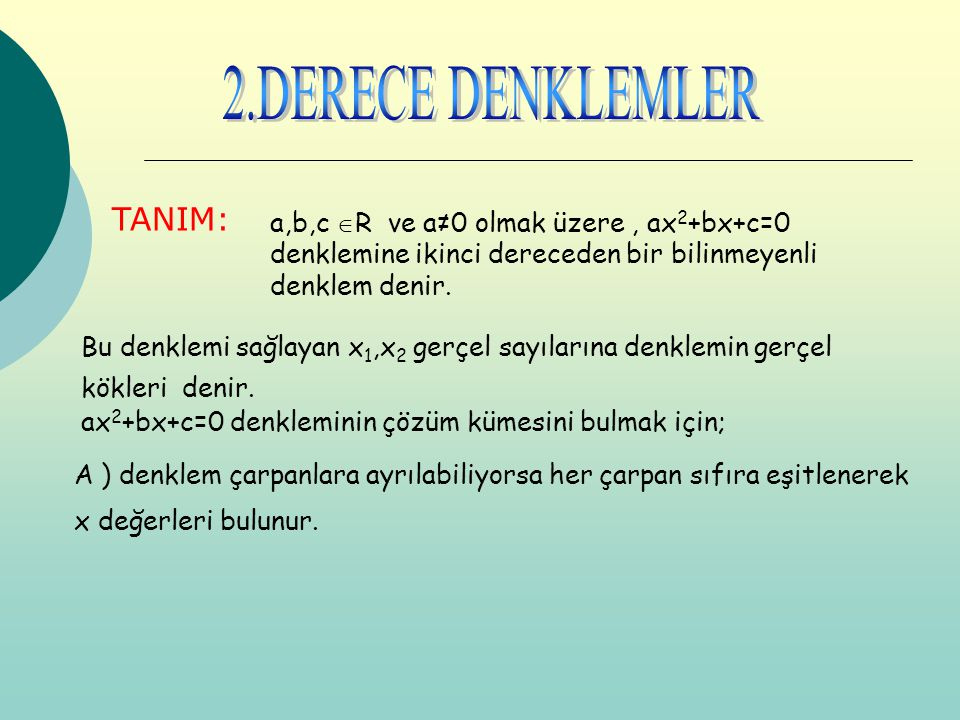 2.DERECE DENKLEMLER TANIM: