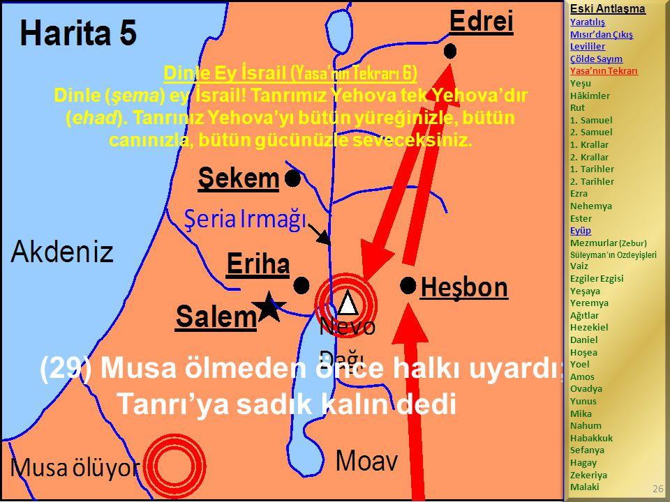 Dinle Ey İsrail (Yasa'nın Tekrarı 6)