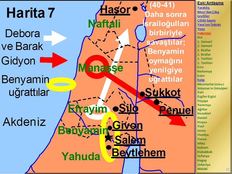 (40-41) Daha sonra İsrailoğulları birbiriyle savaştılar; Benyamin oymağını yenilgiye uğrattılar