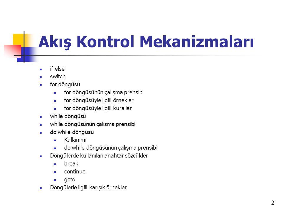 Akış Kontrol Mekanizmaları