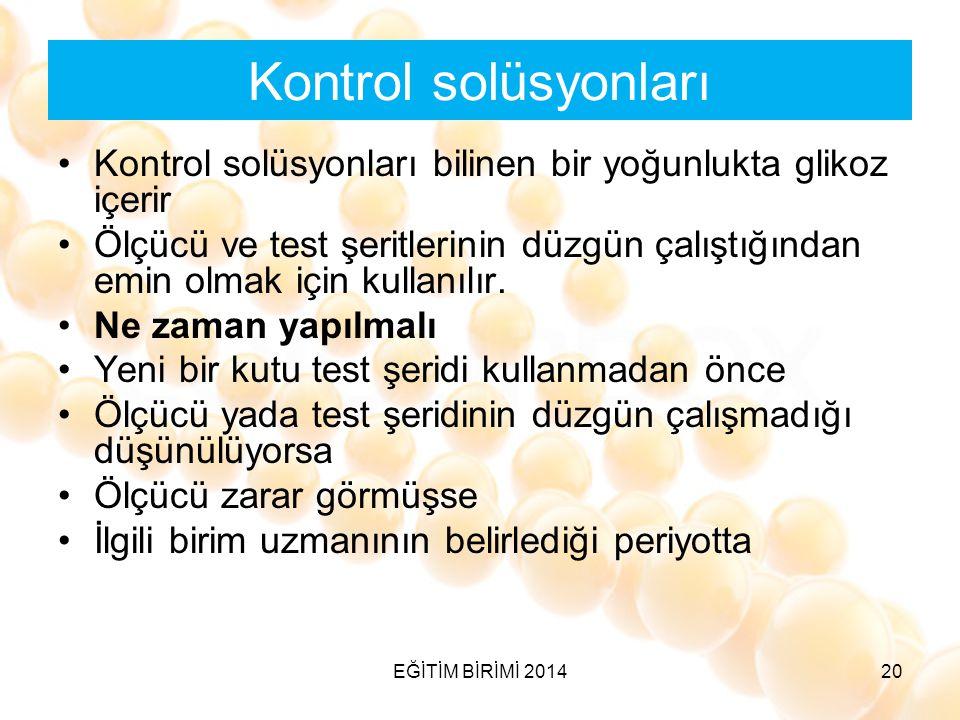 Kontrol solüsyonları Kontrol solüsyonları bilinen bir yoğunlukta glikoz içerir.
