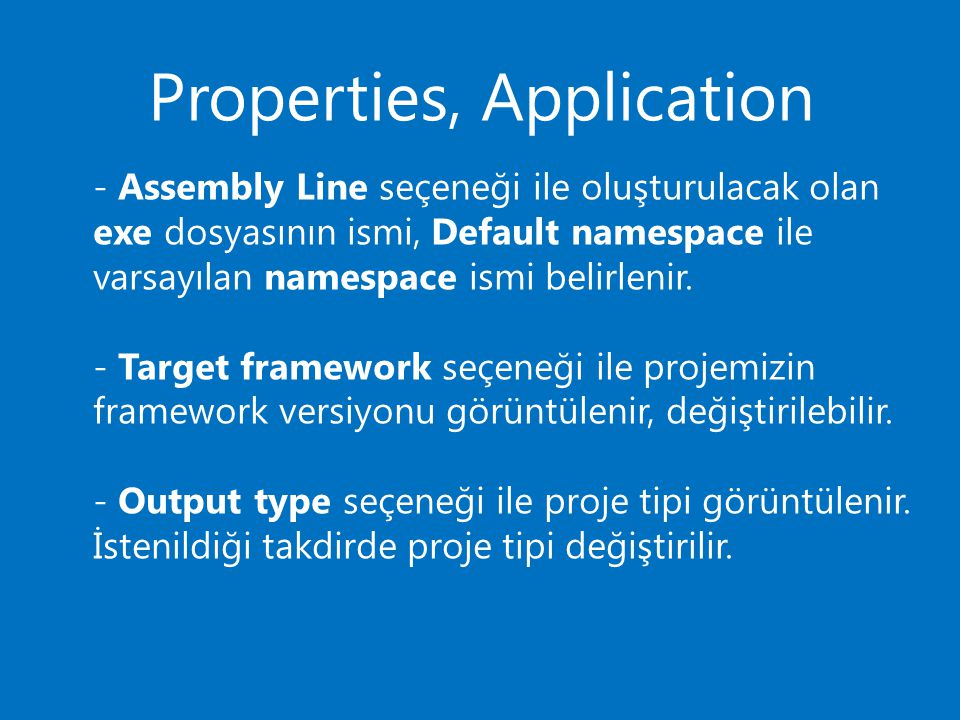 Properties, Application