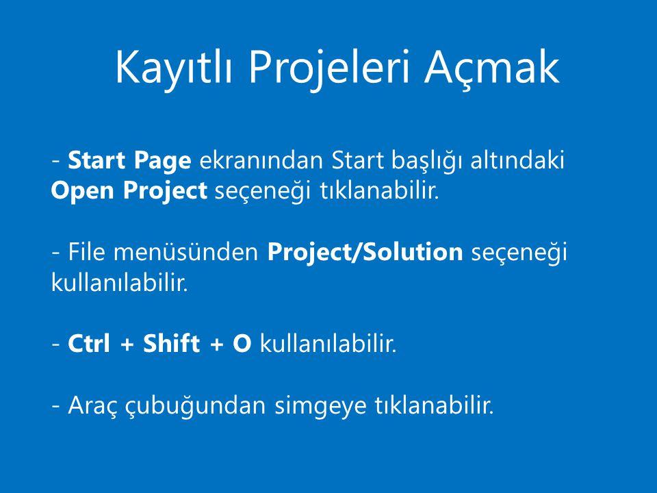 Kayıtlı Projeleri Açmak