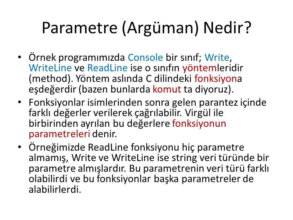 Parametre (Argüman) Nedir