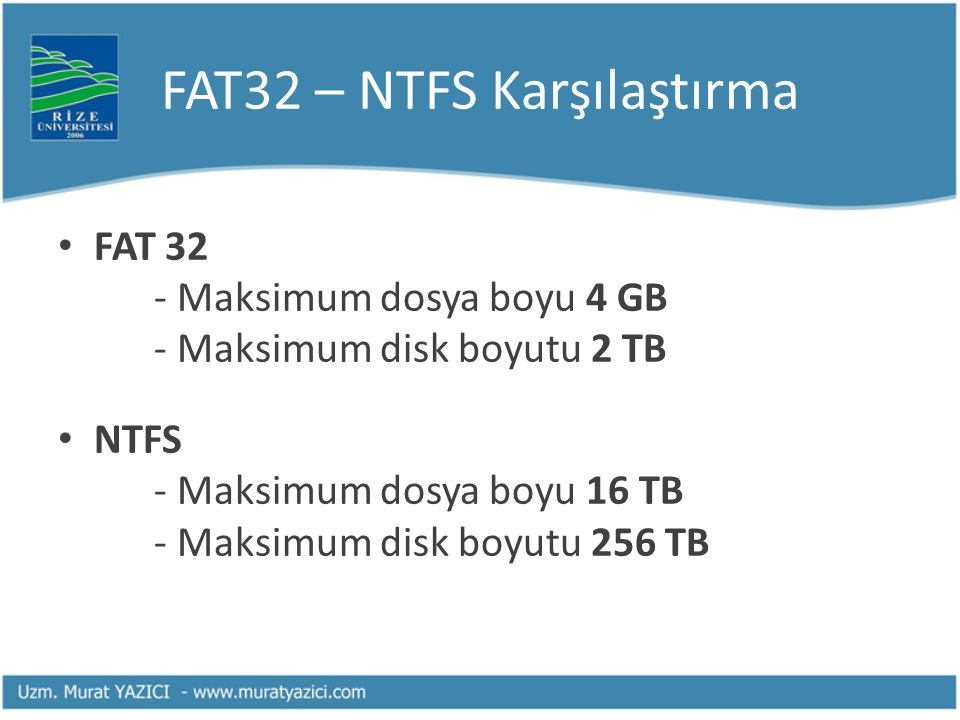 FAT32 – NTFS Karşılaştırma