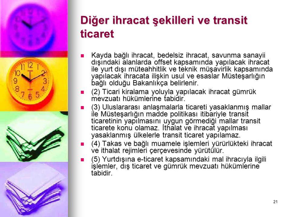 Diğer ihracat şekilleri ve transit ticaret