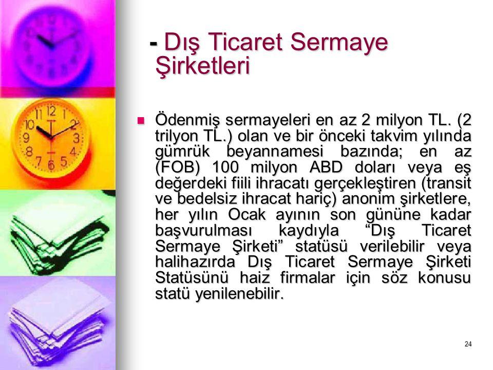 - Dış Ticaret Sermaye Şirketleri