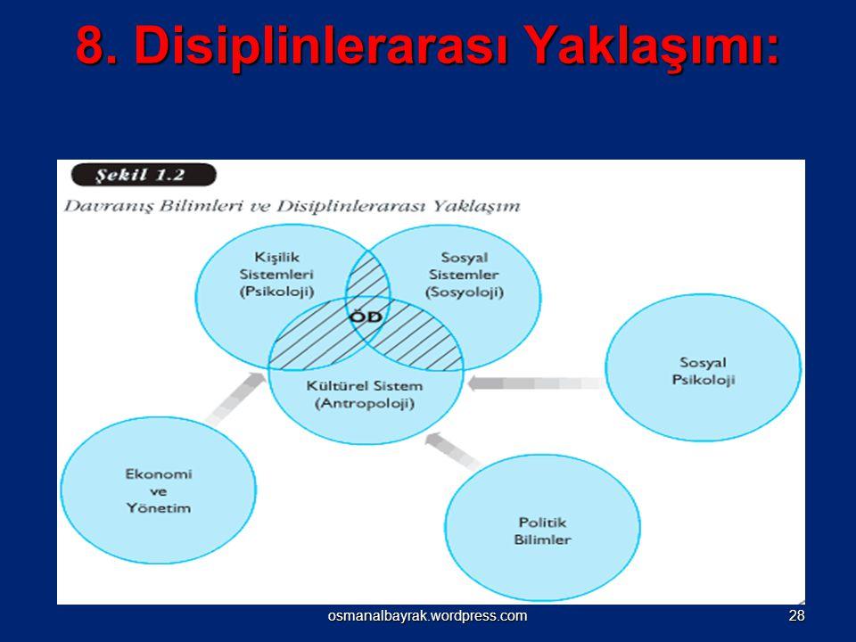 8. Disiplinlerarası Yaklaşımı: