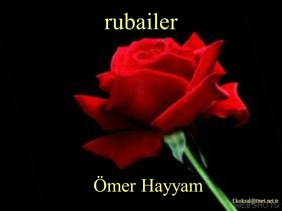 Ömer Hayyam f.koksal@ttnet.net.tr