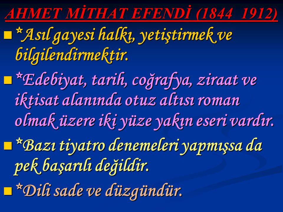 AHMET MİTHAT EFENDİ (1844_1912)