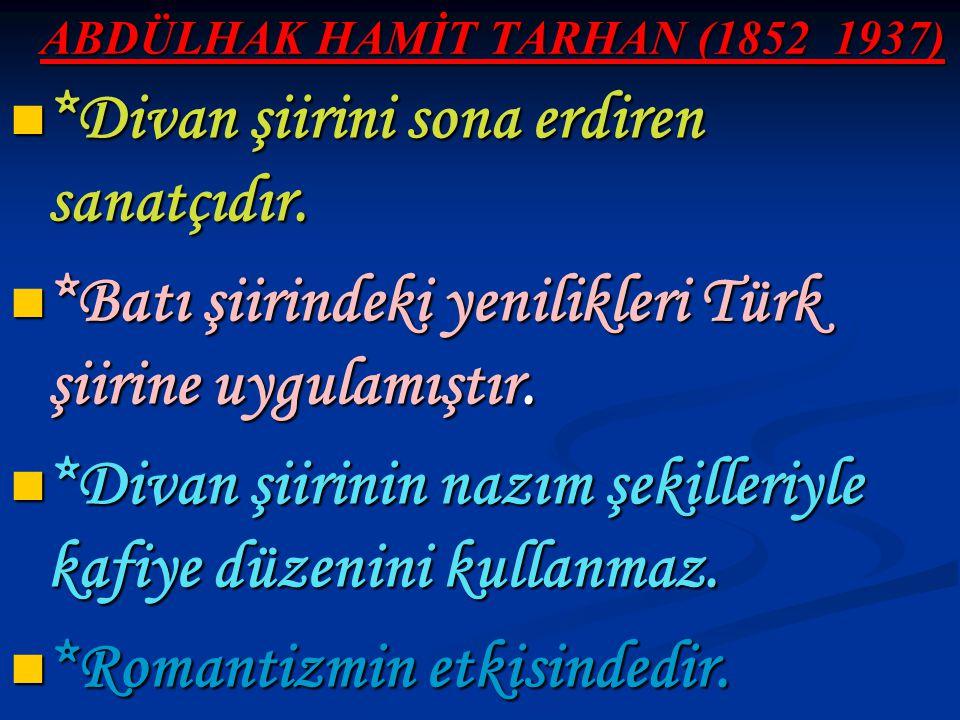 ABDÜLHAK HAMİT TARHAN (1852_1937)