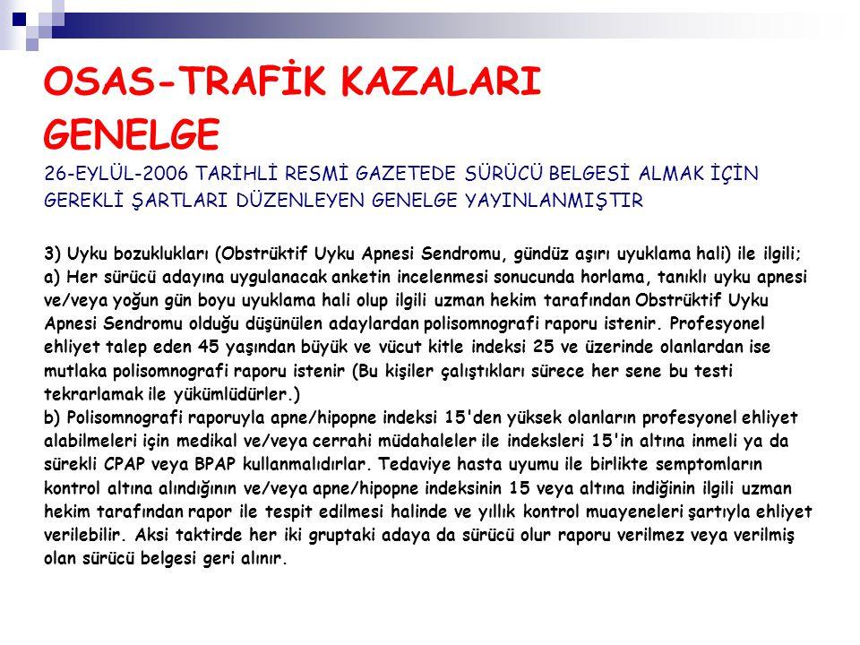 OSAS-TRAFİK KAZALARI GENELGE