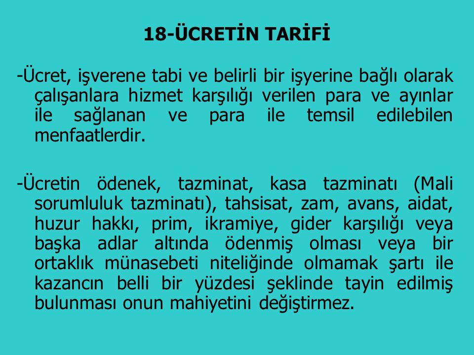 18-ÜCRETİN TARİFİ