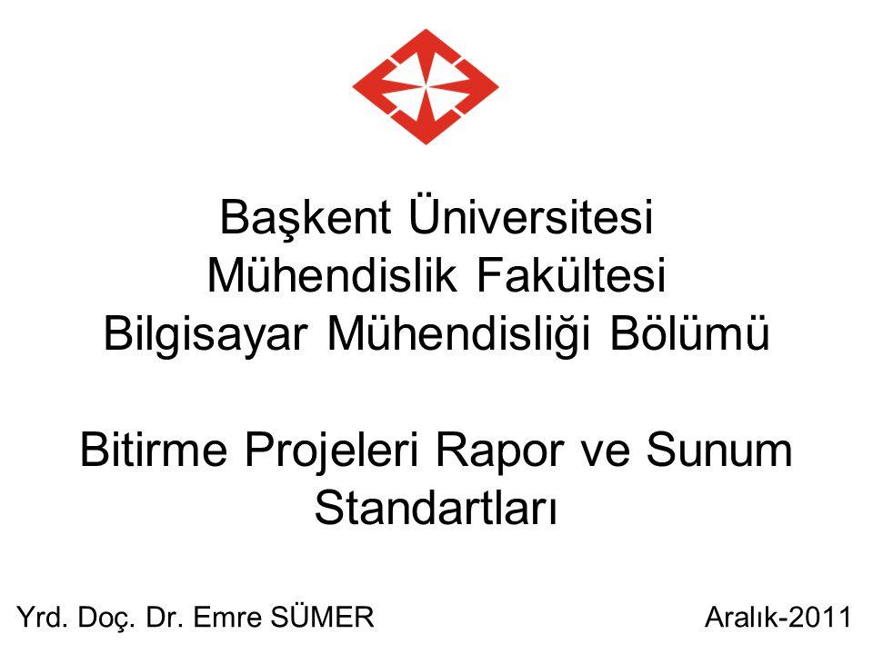 Yrd. Doç. Dr. Emre SÜMER Aralık-2011