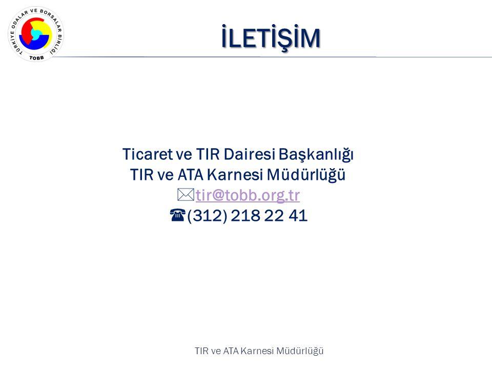 Ticaret ve TIR Dairesi Başkanlığı TIR ve ATA Karnesi Müdürlüğü