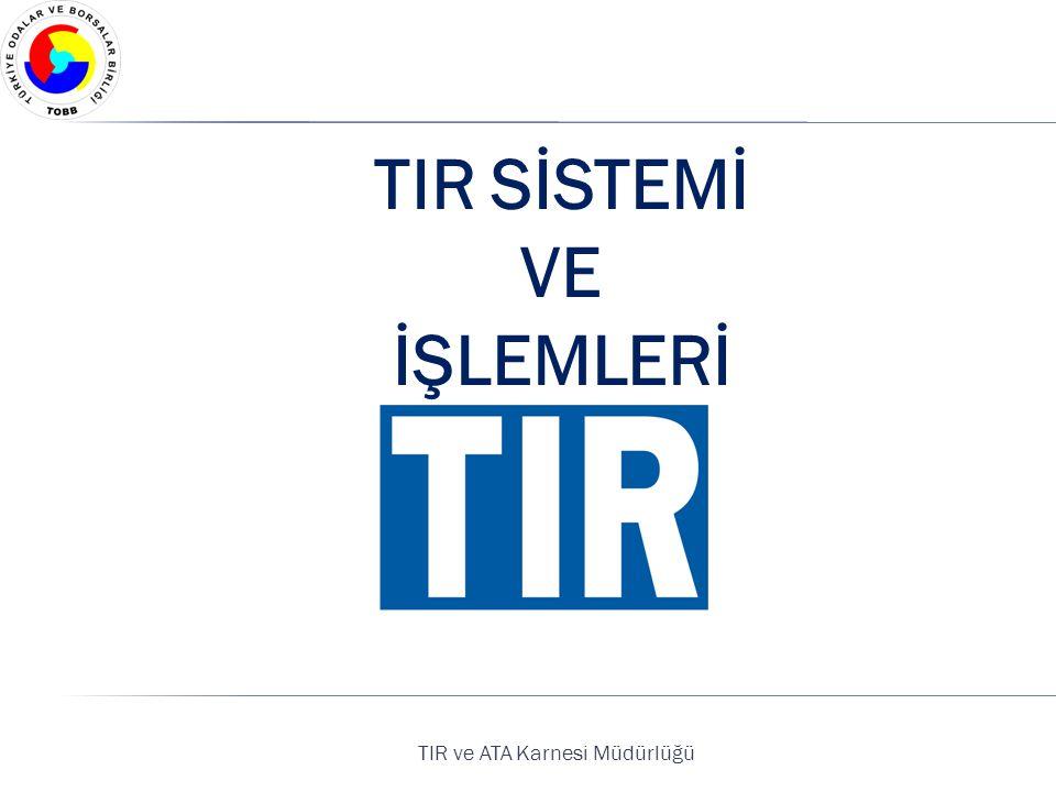 TIR ve ATA Karnesi Müdürlüğü