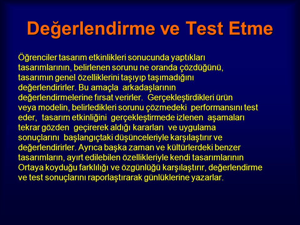 Değerlendirme ve Test Etme