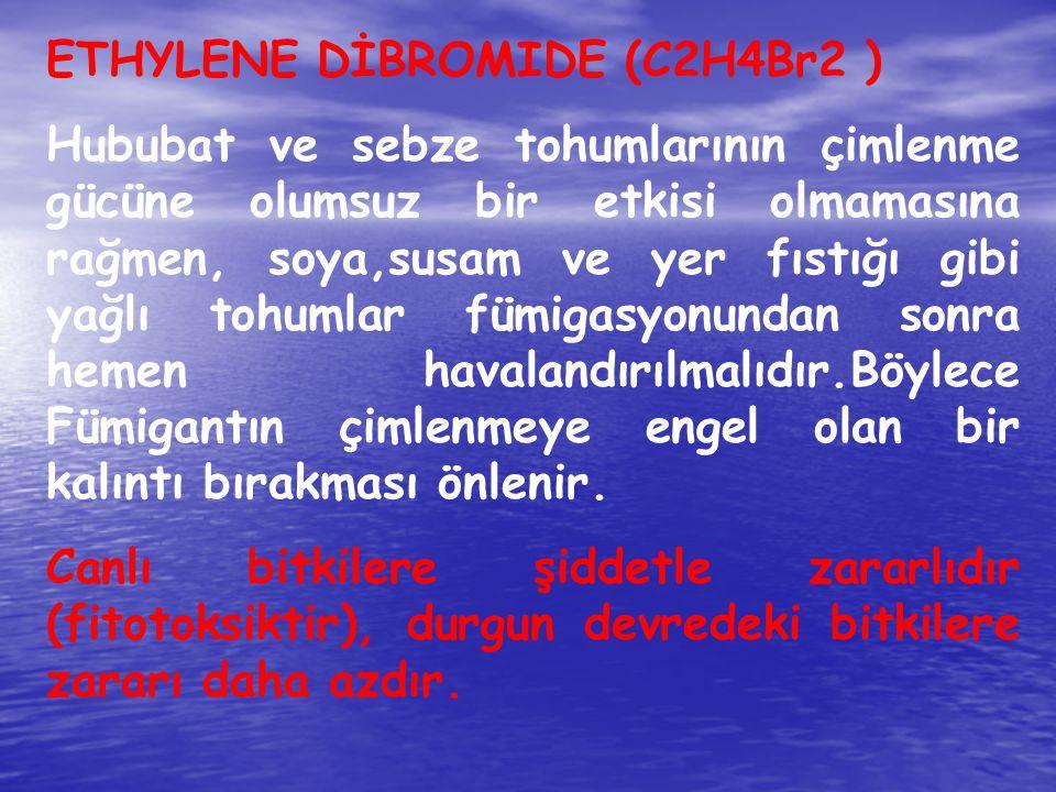 ETHYLENE DİBROMIDE (C2H4Br2 )