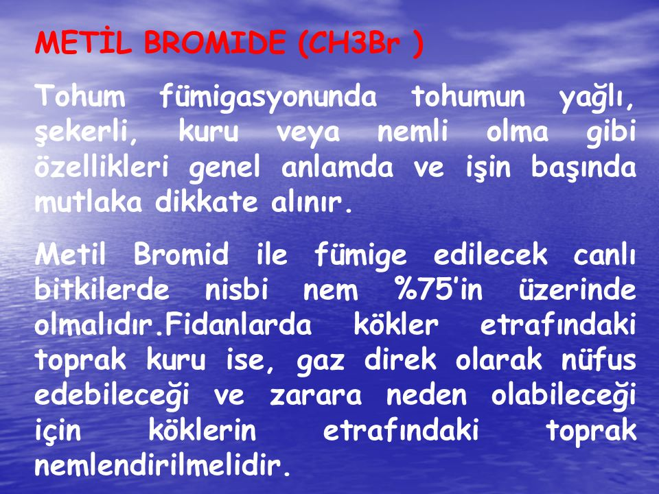 METİL BROMIDE (CH3Br )