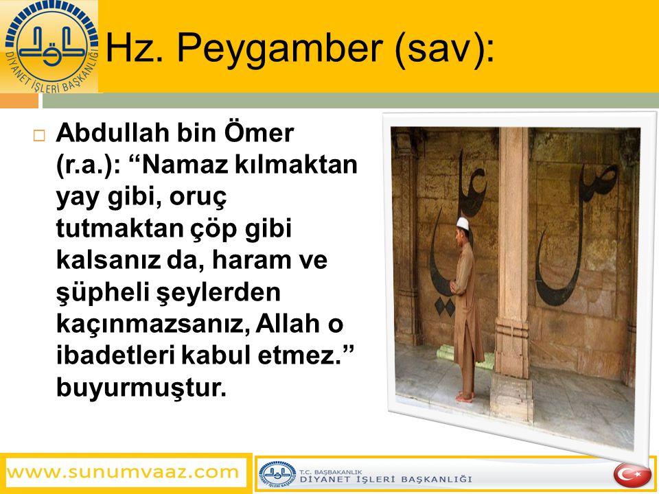Hz. Peygamber (sav):