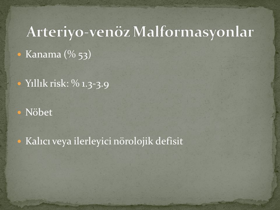 Arteriyo-venöz Malformasyonlar