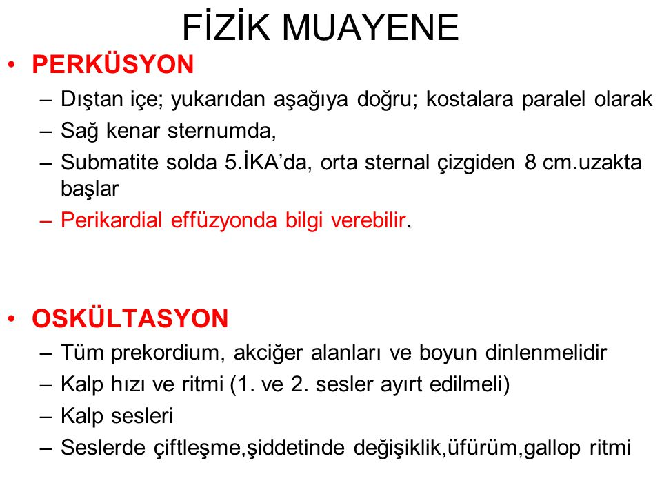 FİZİK MUAYENE PERKÜSYON OSKÜLTASYON