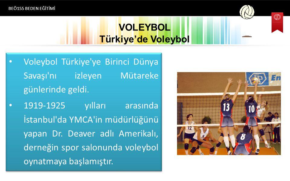 VOLEYBOL Türkiye'de Voleybol