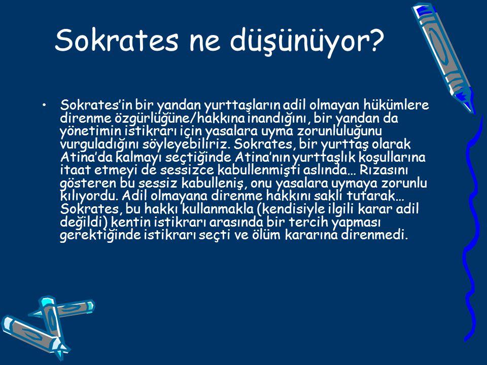 Sokrates ne düşünüyor