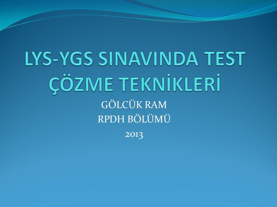 LYS-YGS SINAVINDA TEST ÇÖZME TEKNİKLERİ