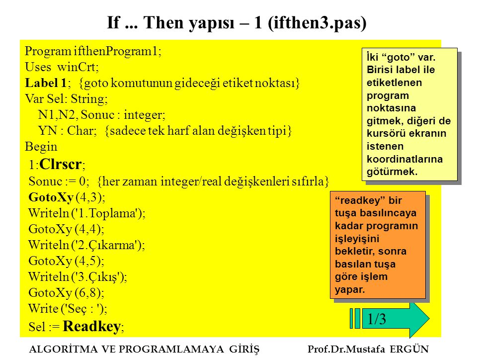 If ... Then yapısı – 1 (ifthen3.pas)