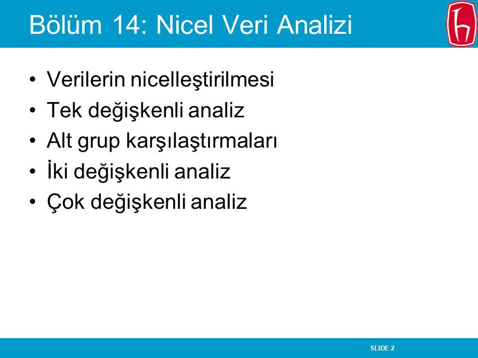 Bölüm 14: Nicel Veri Analizi