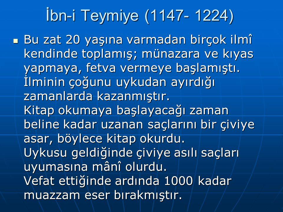 İbn-i Teymiye (1147- 1224)