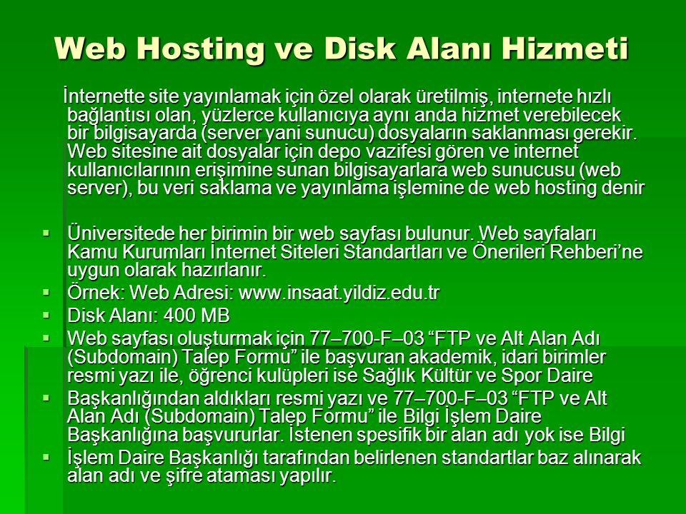 Web Hosting ve Disk Alanı Hizmeti