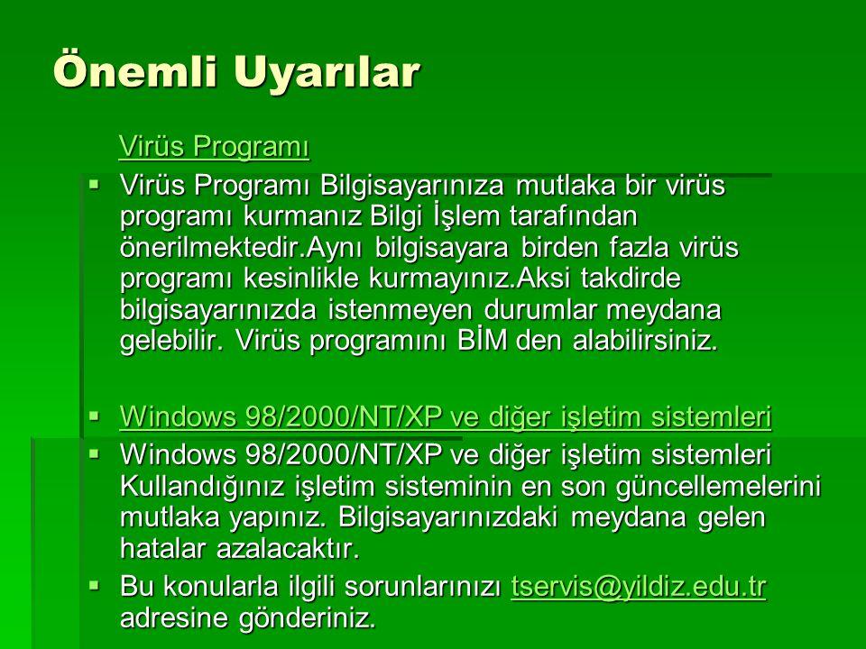 Önemli Uyarılar Virüs Programı
