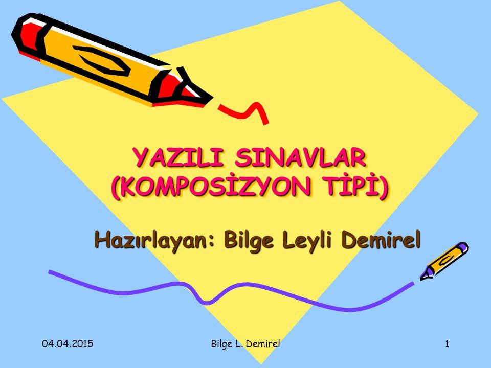 YAZILI SINAVLAR (KOMPOSİZYON TİPİ)