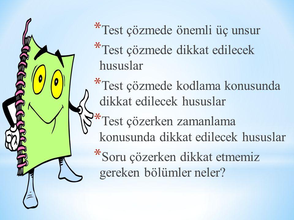 Test çözmede önemli üç unsur