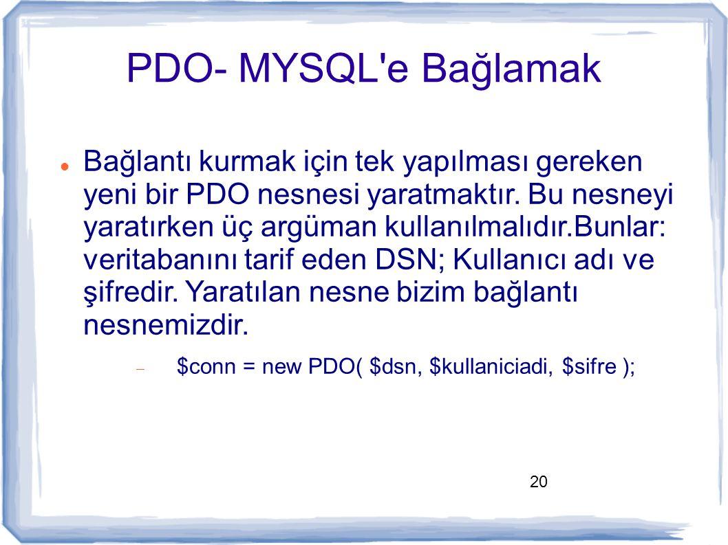 PDO- MYSQL e Bağlamak