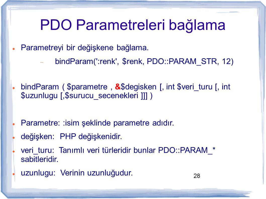 PDO Parametreleri bağlama