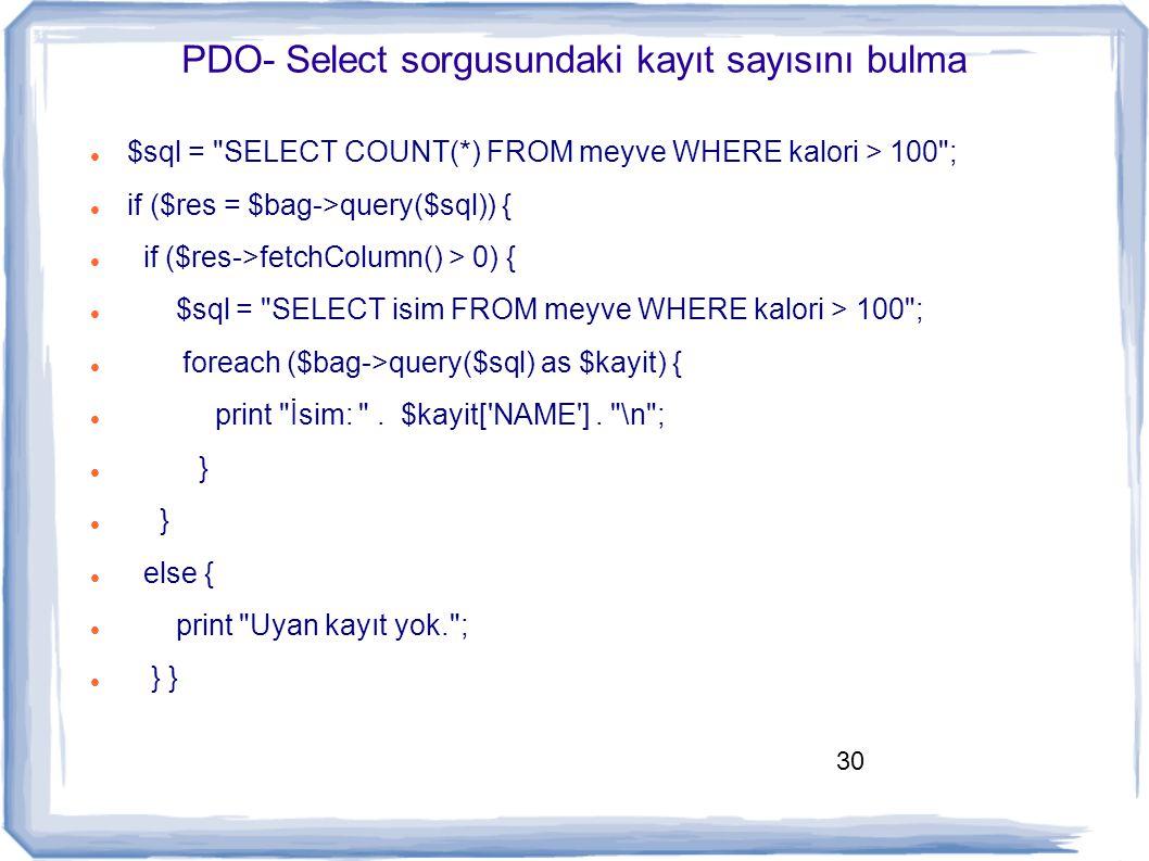 PDO- Select sorgusundaki kayıt sayısını bulma
