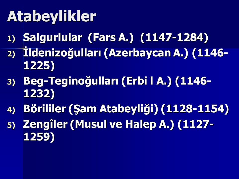Atabeylikler Salgurlular (Fars A.) (1147-1284)