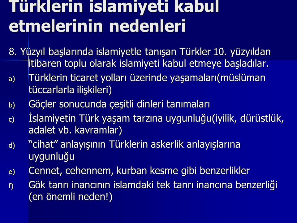 Türklerin islamiyeti kabul etmelerinin nedenleri