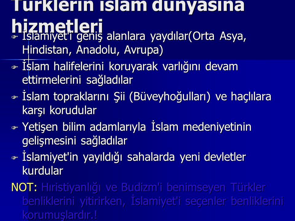 Türklerin islam dünyasına hizmetleri