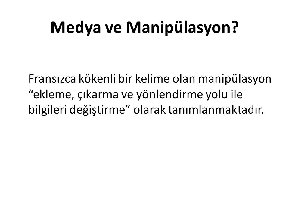 Medya ve Manipülasyon