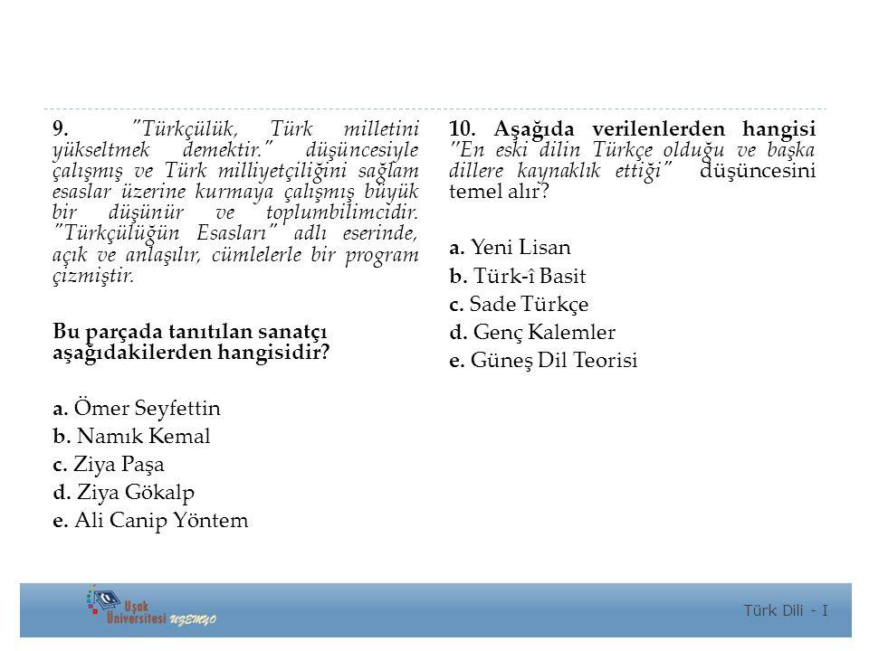 9. Türkçülük, Türk milletini yükseltmek demektir