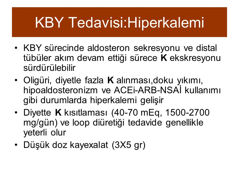 KBY Tedavisi:Hiperkalemi
