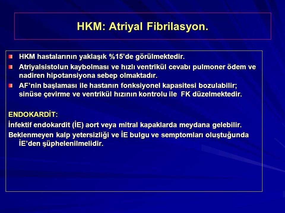 HKM: Atriyal Fibrilasyon.